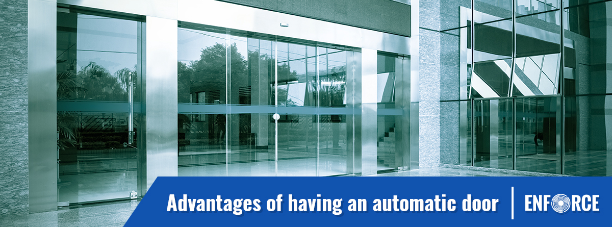 Advantages Of Having an Automatic Door