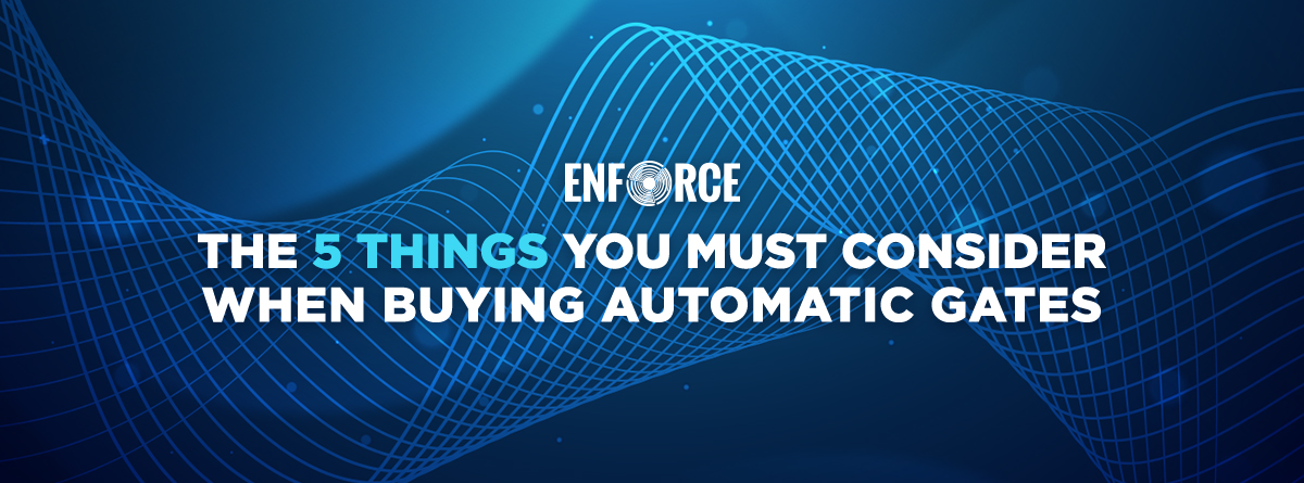The 5 Things You Must Consider When Buying Automated Gates